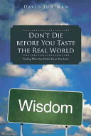 Don't Die Before You Taste the Real World
