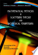 Mathematical Methods in Scattering Theory and Biomedical Engineering