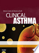 """Clinical Asthma E-Book"" by Mario Castro, Monica Kraft"