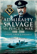 Admiralty Salvage in Peace and War 1906   2006