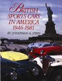 British Sports Cars in America 1946 1981