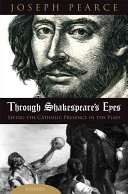 Through Shakespeare's Eyes: Seeing the Catholic Presence in ...