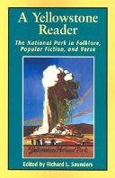 A Yellowstone Reader