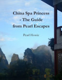 China Spa Princess   The Guide from Pearl Escapes