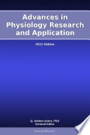 Advances in Physiology Research and Application: 2011 Edition