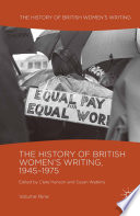 The History Of British Women S Writing 1945 1975