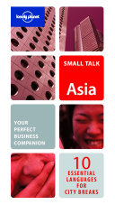 Lonely Planet Small Talk Asia