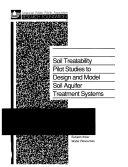 Soil Treatability Pilot Studies to Design and Model Soil Aquifer Treatment Systems