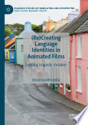 Re Creating Language Identities in Animated Films Book PDF