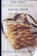 """""""The Great Scandinavian Baking Book"""" by Beatrice A. Ojakangas"""