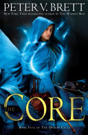 The Core: Book Five of The Demon Cycle Book