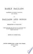 Early Ballads Illustrative Of History Traditions And Customs