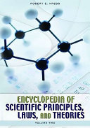 Encyclopedia of Scientific Principles, Laws, and Theories: L-Z
