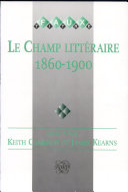Pdf Le Champ littéraire 1860-1900 Telecharger