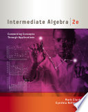 Intermediate Algebra Connecting Concepts Through Applications