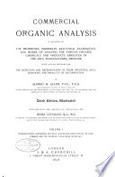Commercial Organic Analysis: Introduction. Alcohols, neutral alcoholic derivatives, sugars, starch and its isomers, vegetable acids, etc. 3d ed. with revisions and addenda by author and Henry Leffmann. 1898