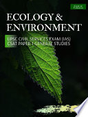 Environment and Ecology by Shankar [Summary] for UPSC Civil Services IAS Exam CSAT Paper -1 (General Studies)