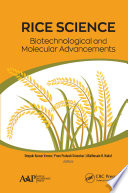 Rice Science  Biotechnological and Molecular Advancements