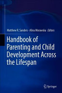 Handbook of Parenting and Child Development Across the Lifespan Book