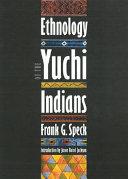 Pdf Ethnology of the Yuchi Indians