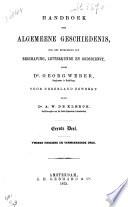 Handboek Der Algemeene Geschiedenis Ook Met Betrekking Tot Beschaving Letterkunde En Godsdienst