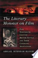 The Literary Monster on Film