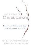 Who's Afraid of Charles Darwin?