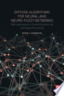 Diffuse Algorithms for Neural and Neuro Fuzzy Networks