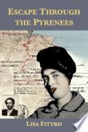 Escape Through the Pyrenees Book