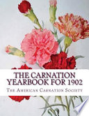 The Carnation Yearbook For 1902