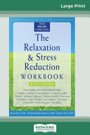 The Relaxation Stress Reduction Workbook Book PDF