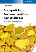 Nanoparticles   Nanocomposites     Nanomaterials
