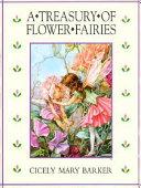 A Treasury of Flower Fairies