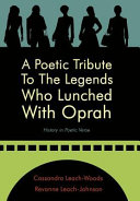 A Poetic Tribute to the Legends who Lunched with Oprah