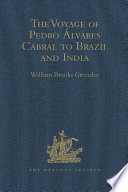 The Voyage of Pedro   lvares Cabral to Brazil and India