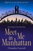 Pdf Meet Me In Manhattan: A sparkling, feel-good romantic comedy to whisk you away !