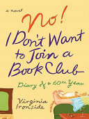 No! I Don't Want to Join a Book Club ebook