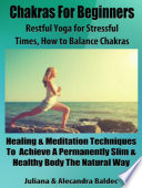 Chakras For Beginners  Restful Yoga For Stressful Times   How To Balance Chakras