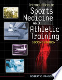 Introduction To Sports Medicine And Athletic Training Book