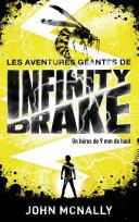 Pdf Les aventures géantes d'Infinity Drake, un héros de 9 mm de haut - Telecharger