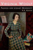 Virginia Woolf, Fashion and Literary Modernity