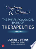 Goodman and Gilman s The Pharmacological Basis of Therapeutics  13th Edition