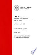 Title 40 Protection of Environment Parts 150 to 189  Revised as of July 1  2013