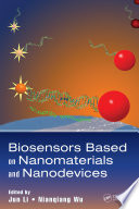 Biosensors Based on Nanomaterials and Nanodevices Book