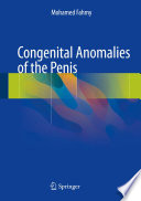 """""""Congenital Anomalies of the Penis"""" by Mohamed Fahmy"""