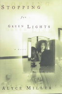 Stopping for Green Lights Book