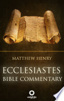 Ecclesiastes   Complete Bible Commentary Verse by Verse