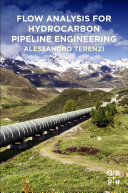 Flow Analysis for Hydrocarbon Pipeline Engineering