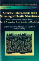 Acoustic Interactions with Submerged Elastic Structures Book
