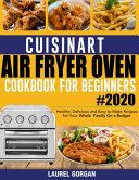 Cuisinart Air Fryer Oven Cookbook for Beginners Pdf/ePub eBook